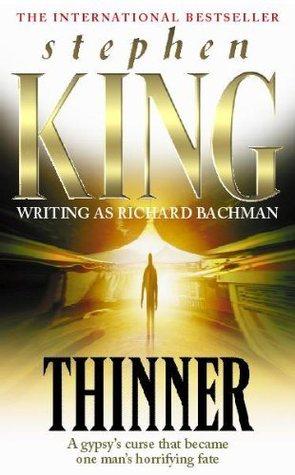 Thinner by Richard Bachman