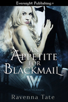 An Appetite For Blackmail (The Weathermen #1)