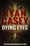 Dying Eyes
