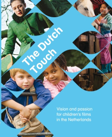 The Dutch Touch: Vision and passion for children's film in the Netherlands