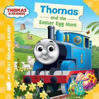 My First Railway Library Thomas and the Easter Egg Hunt