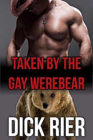 Taken by the Gay Werebear