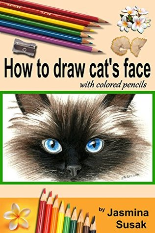 How To Draw Cat S Face Colored Pencil Guides For Kids And Adults