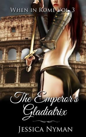 The Emperor's Gladiatrix