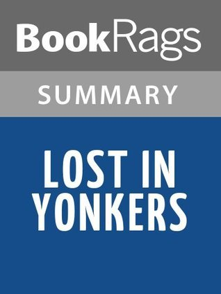 Lost in Yonkers by Neil Simon | Summary & Study Guide