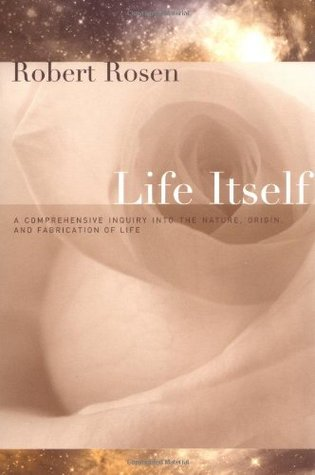 Life Itself: A Comprehensive Inquiry Into the Nature, Origin, and Fabrication of Life