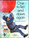 One to Ten and Down Again (A first Book of Numbers)