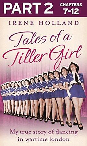 tales-of-a-tiller-girl-part-2-of-3