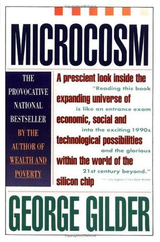 Microcosm by George Gilder