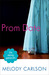 Prom Date (The Dating Games #4) by Melody Carlson