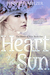 Heart of the Sun by Jennifer Melzer