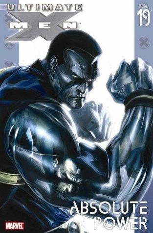 Ultimate X-Men, Volume 19 by Aron E. Coleite