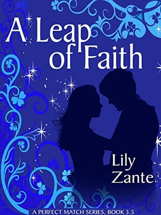A Leap of Faith (A Perfect Match  #3.5)