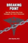 Breaking Point: How the Primary Care Crisis Endangers America