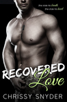 Recovered Love (Love, #1)