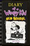 Old School by Jeff Kinney