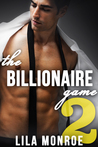 The Billionaire Game 2 by Lila Monroe