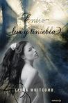 Entre luz y tieniebla by Laura Whitcomb