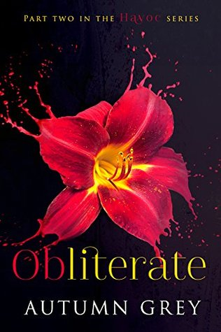Obliterate by Autumn Grey
