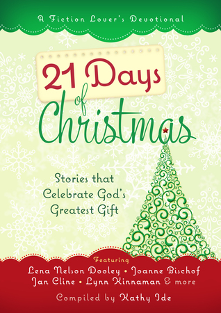 21 days of christmas stories that celebrate gods greatest gift 21 days of christmas stories that celebrate gods greatest gift fandeluxe Image collections