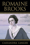Romaine Brooks: A Life