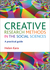 Creative Research Methods in the Social Sciences by Helen Kara