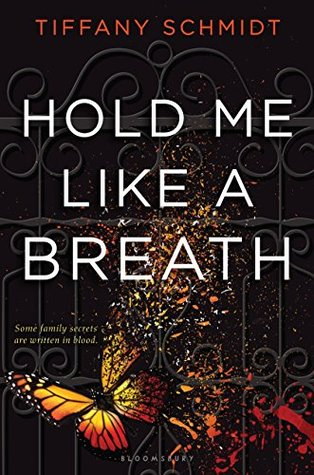 Hold Me Like a Breath(Once Upon a Crime Family 1)