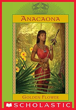 Anacaona, Golden Flower by Edwidge Danticat