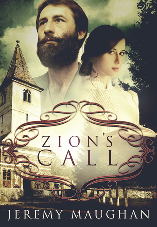 Zion's Call (Legacy of Hope Book 1) by Jeremy Maughan