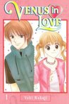 Venus in Love, Vol. 01 (Venus in Love, #1)