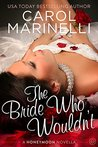 The Bride Who Wouldn't (Honeymoon #1)