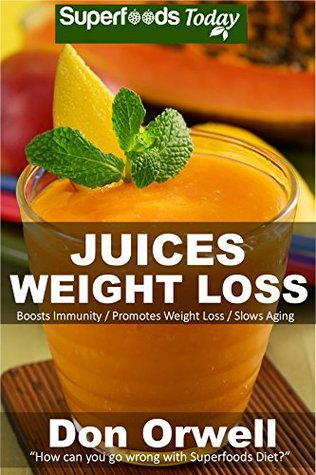 Juices Weight Loss: 75+ Juices for Weight Loss: Heart Healthy Cooking, Juices Recipes, Juicer Recipes Book, Juice Recipes, Gluten Free, Juice Fasting, ... diet-juicing recipes weight loss Book 50)