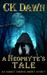 A Neophyte's Tale (Netherwa...