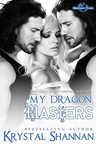 My Dragon Masters (Sanctuary, Texas, #2) by Krystal Shannan