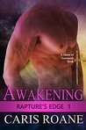 Awakening (Rapture's Edge #1)