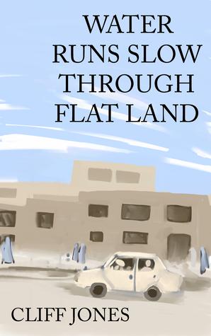 Water Runs Slow Through Flat Land