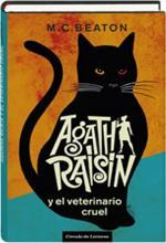 Agatha Raisin y el veterinario cruel (Agatha Raisin, #2)