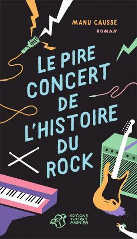 le-pire-concert-de-l-histoire-du-rock