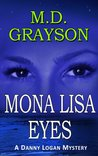 Mona Lisa Eyes (Danny Logan Mystery, #4)