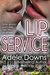 Lip Service by Adele Downs