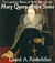 Mary Queen of the Scots (The Legendary Women of World History, #3)