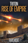 Triton: Rise of Empire (Triton #1)