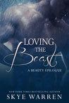 Loving the Beast by Skye Warren