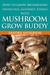 Mushroom Grow Buddy: How to...