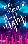 We Own the Night (Radio Hearts #2)