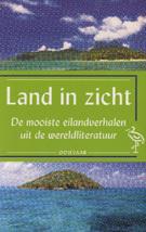 Land in zicht : de mooiste eilandverhalen uit de wereldliteratuur
