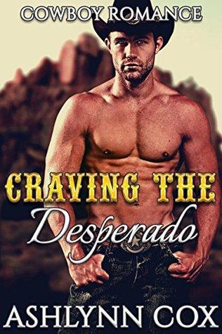 Craving The Desperado