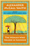 The Woman Who Walked in Sunshine (No. 1 Ladies' Detective Agency, #16)