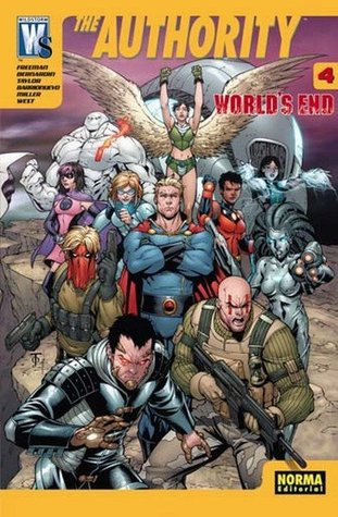 The Authority World's End 4 (WilStorm Worlds End: Authority, #4)