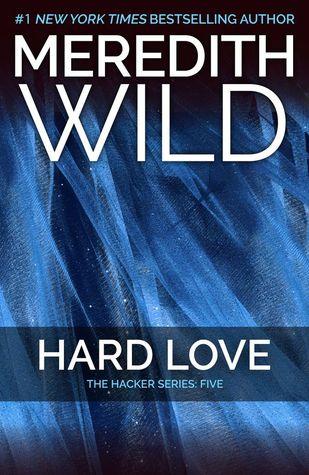 Hard Love (Hacker, #5)